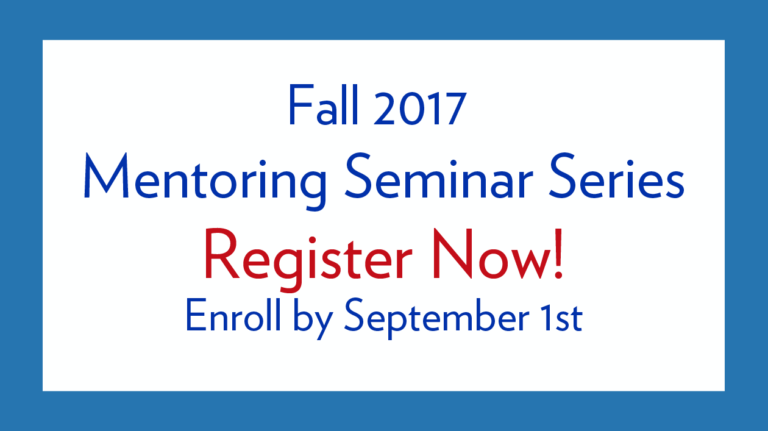 Fall Mentoring Seminar Series