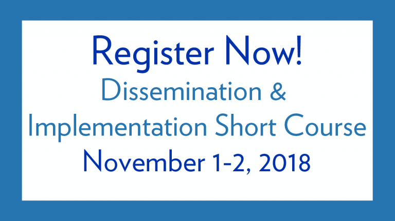 Dissemination and Implementation short course 2018